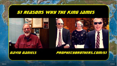51 Reasons Why the King James: the Prophecy Brothers Interview