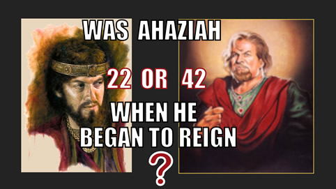 Was Ahaziah 22 or 42 when he began to reign?